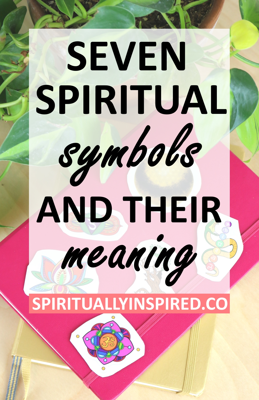 7 Spiritual Symbols and Their Meaning - Spiritually Inspired